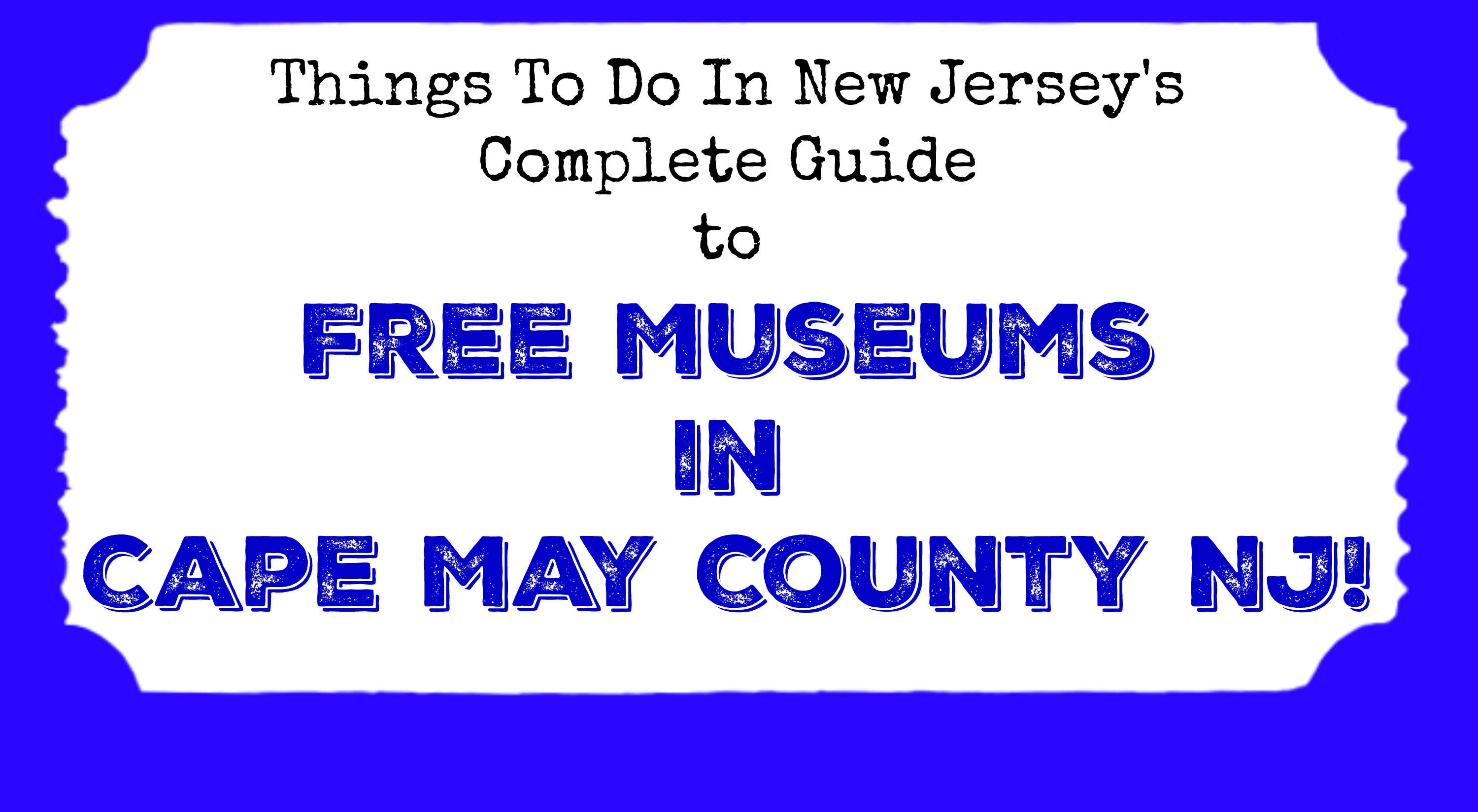 Calendar Cape May Nj : Free museums in cape may county nj things to do new