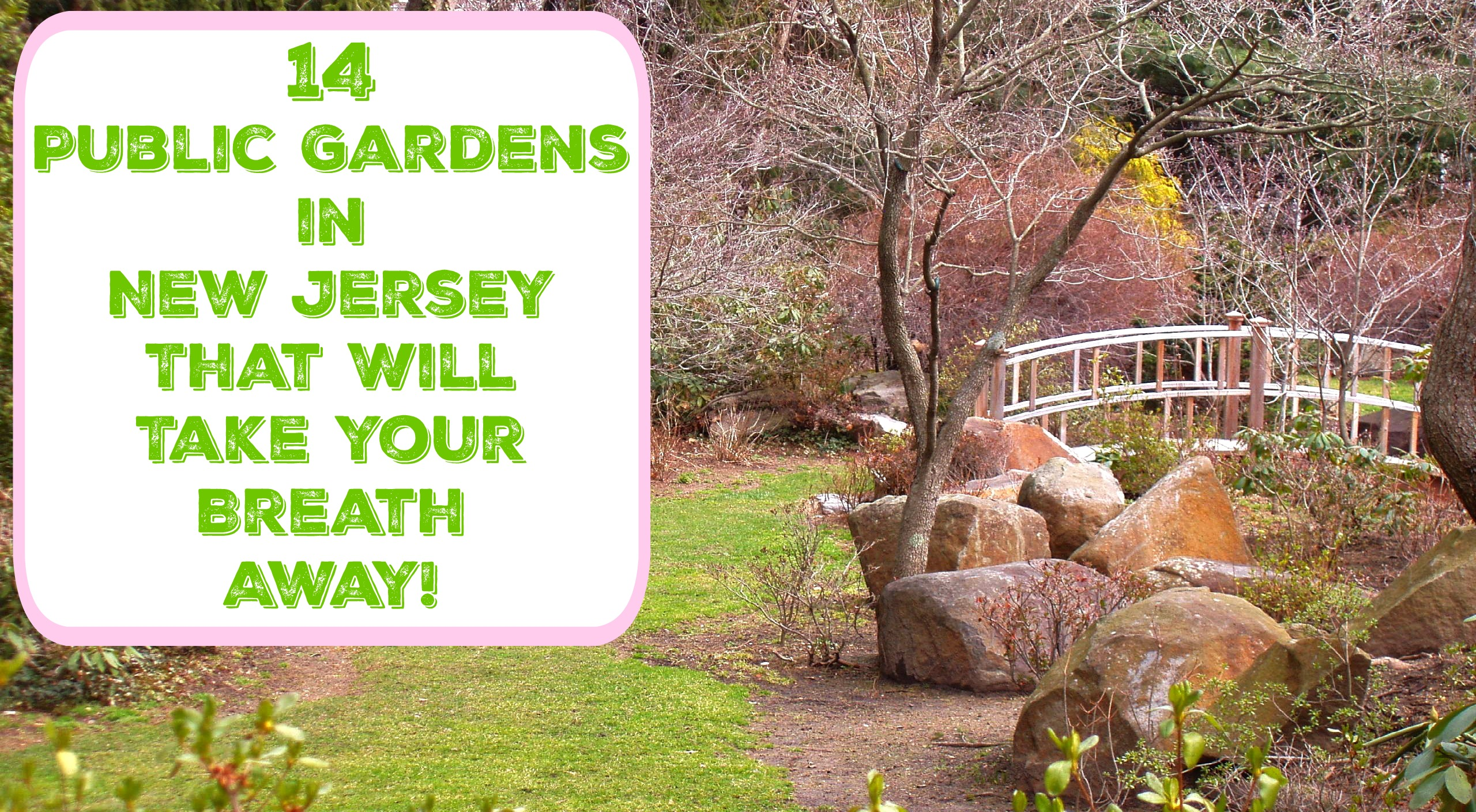 14 Public Gardens In New Jersey That Will Take Your Breath Away Things To Do In New Jersey